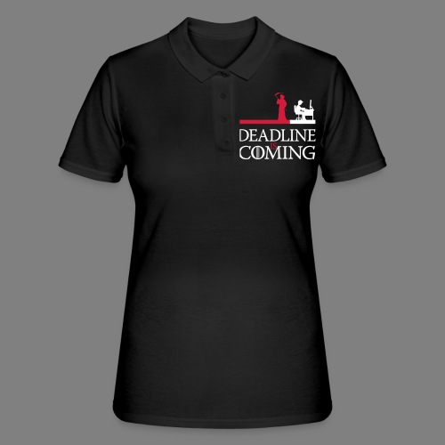deadline is coming - Frauen Polo Shirt