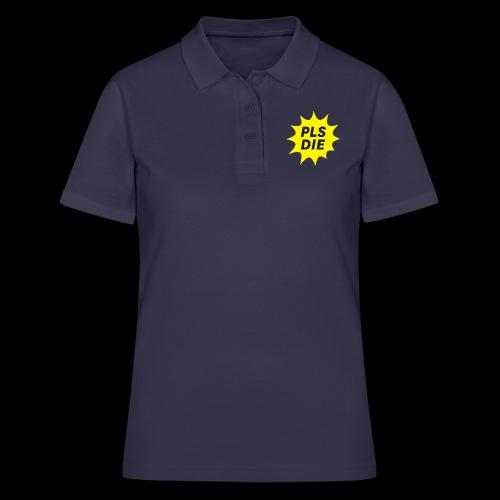 PLSDIE Hatewear - Frauen Polo Shirt