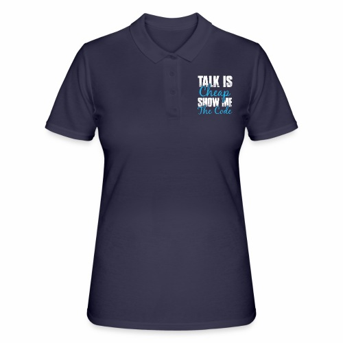Talk is Cheap - Frauen Polo Shirt