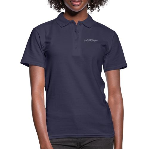 I want a ticket to anywhere , - Vrouwen poloshirt