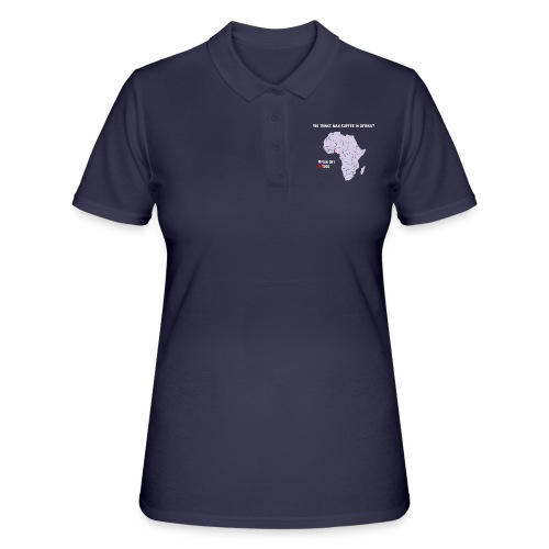 Wie trinkt man Kaffee in Afrika? - Frauen Polo Shirt