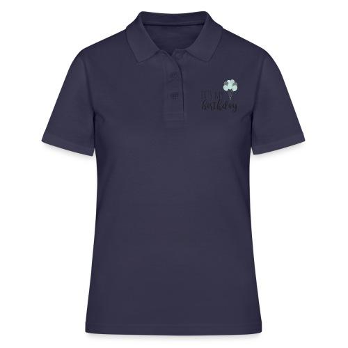 it's my birthday - Frauen Polo Shirt