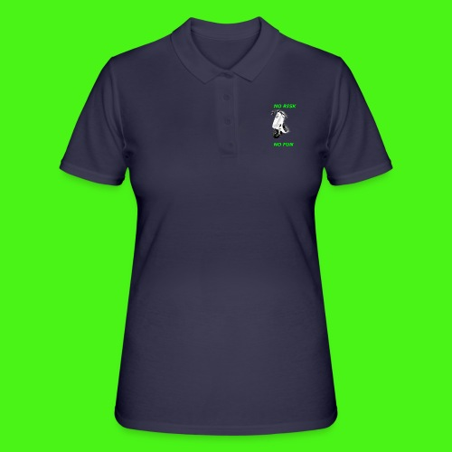 NO RISK NO FUN - Frauen Polo Shirt