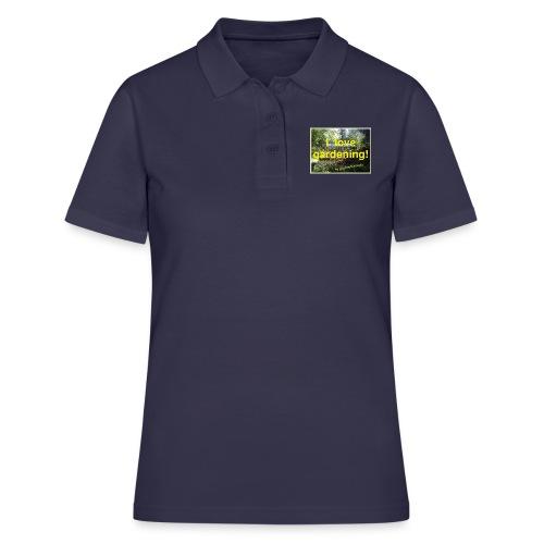 I love gardening - Garten - Frauen Polo Shirt