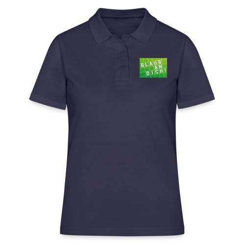 Glaub an Dich! - Frauen Polo Shirt