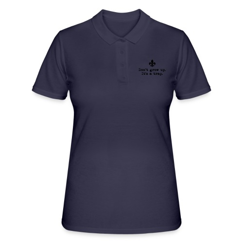Don't grow up… kl. Lilie Typewriter - Farbe frei - Frauen Polo Shirt