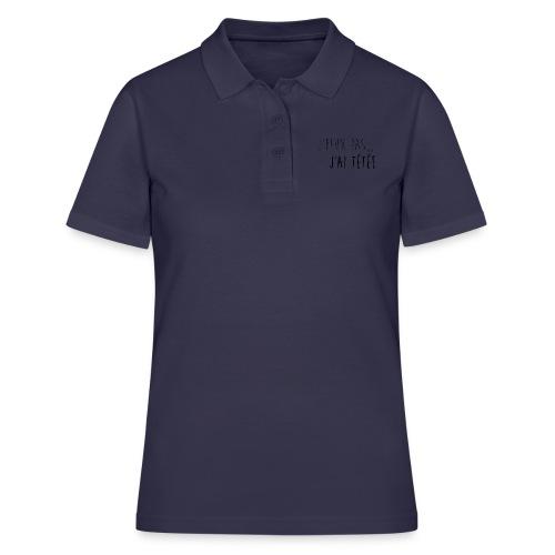 Jpeux pas j ai te te e noir T-shirt femme - Women's Polo Shirt