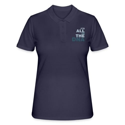 all_in_the_dna - Women's Polo Shirt
