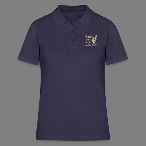Faulheit - Frauen Polo Shirt