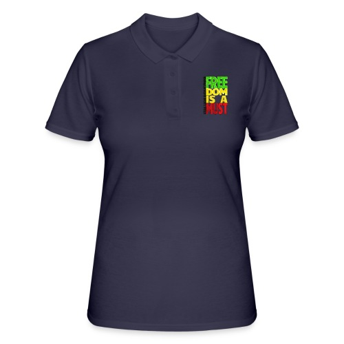 Freedom is a must - Women's Polo Shirt