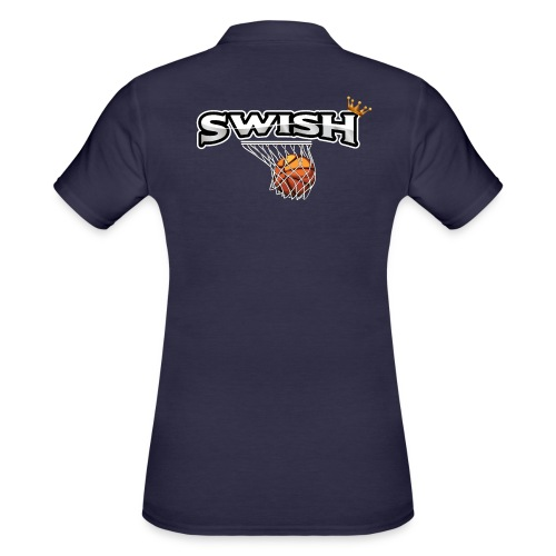The king of swish - For basketball players - Women's Polo Shirt