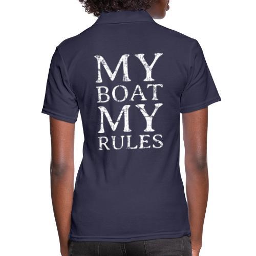 My Boat my Rules Segelspruch für Skipper - Frauen Polo Shirt
