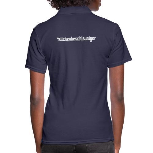 teilchenbeschleuniger - Frauen Polo Shirt