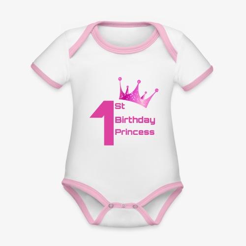1st Birthday Princess - Body da neonato a manica corta, ecologico e in contrasto cromatico