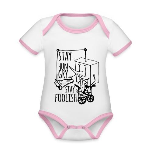 stay hungry stay foolish - Body da neonato a manica corta, ecologico e in contrasto cromatico