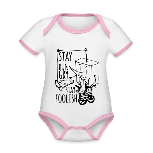 stay hungry stay foolish - Organic Baby Contrasting Bodysuit