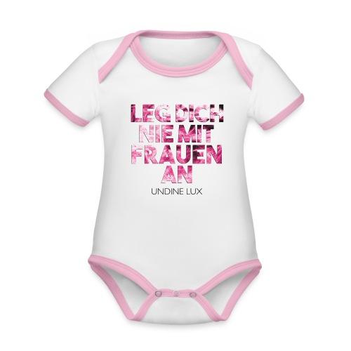 UNDINE LUX Leg dich nie mit Frauen an - Baby Bio-Kurzarm-Kontrastbody