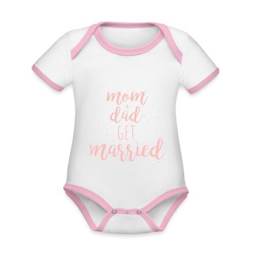 mom & dad get married - Baby Bio-Kurzarm-Kontrastbody