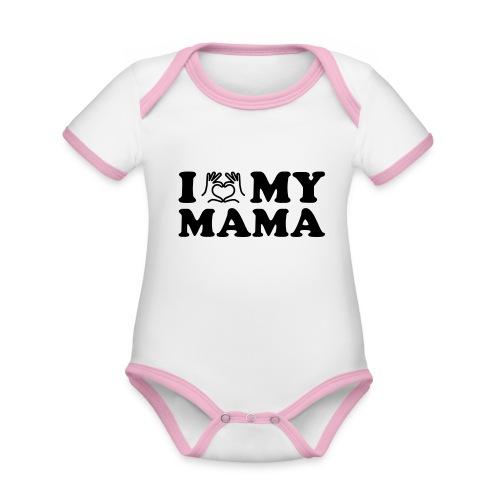 i love my mama - Baby Bio-Kurzarm-Kontrastbody