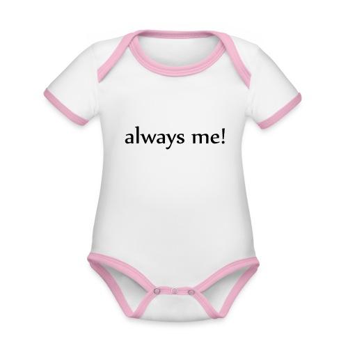 Always me! - Baby Bio-Kurzarm-Kontrastbody