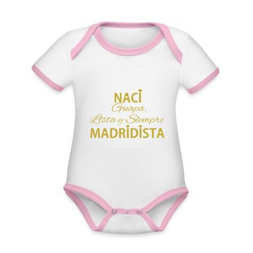 Guapa lista y siempre Madridista - Body da neonato a manica corta, ecologico e in contrasto cromatico