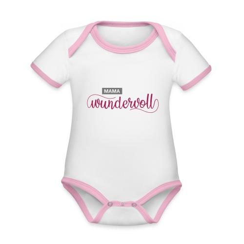 mama du bist wundervoll 01 - Baby Bio-Kurzarm-Kontrastbody