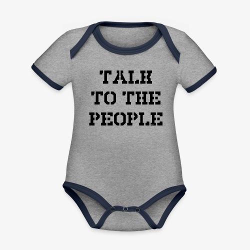 Talk to the people - schwarz - Baby Bio-Kurzarm-Kontrastbody