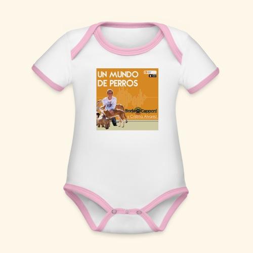 Un mundo de perros 1 03 - Body contraste para bebé de tejido orgánico