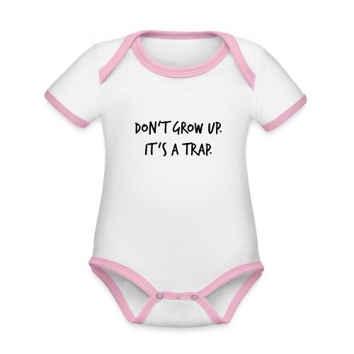 Don't grow up… Handschrift Stil - Farbe wählbar - Baby Bio-Kurzarm-Kontrastbody