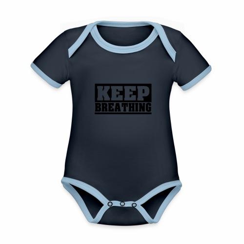 KEEP BREATHING Spruch, atme weiter, schlicht - Baby Bio-Kurzarm-Kontrastbody