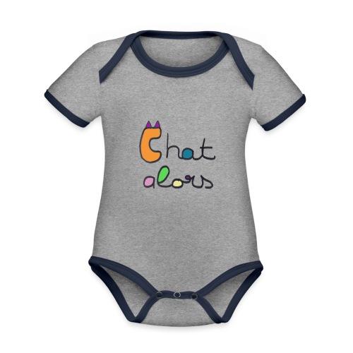 Chat Alors - Body Bébé bio contrasté manches courtes