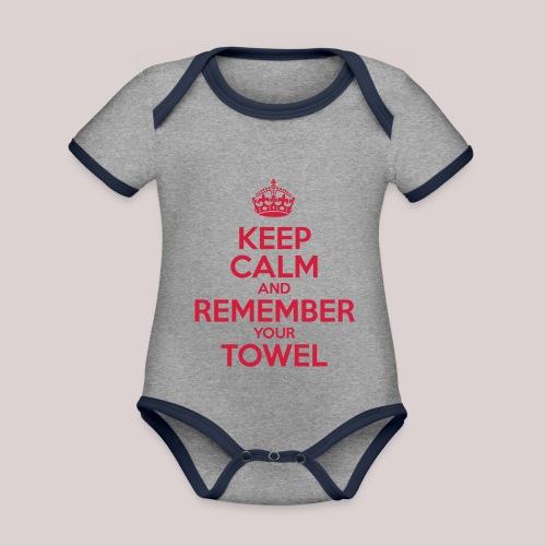 Keep Calm and Remember your Towel | nerd | hipster - Baby Bio-Kurzarm-Kontrastbody