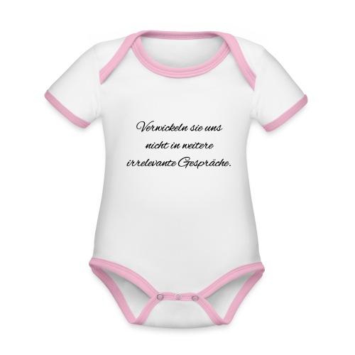 irrelevante Gespraeche - Baby Bio-Kurzarm-Kontrastbody