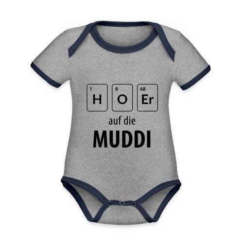 Hör auf die Muddi - Baby Bio-Kurzarm-Kontrastbody
