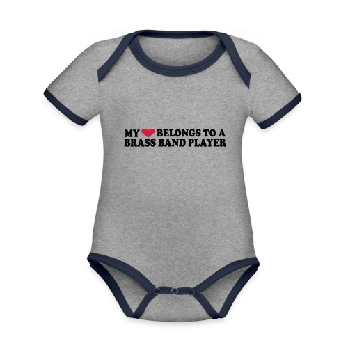 MY HEART BELONGS TO A BRASS BAND PLAYER - Organic Baby Contrasting Bodysuit
