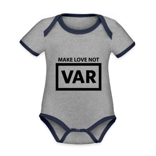 Make Love Not Var - Baby contrasterend bio-rompertje met korte mouwen
