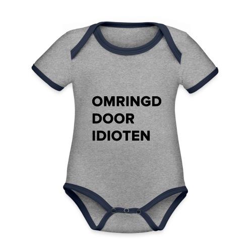 Omringd door idioten - Baby contrasterend bio-rompertje met korte mouwen