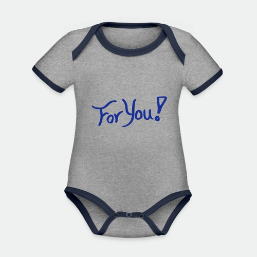 for you! - Organic Baby Contrasting Bodysuit