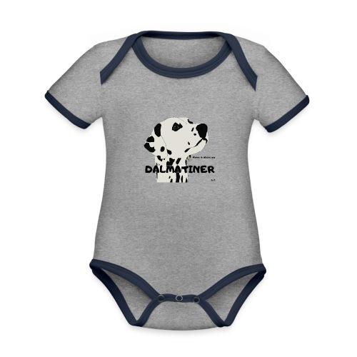 Home is where my Dalmatiner is ! - Baby Bio-Kurzarm-Kontrastbody