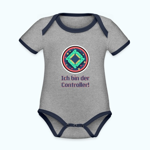 I am the controller - Organic Baby Contrasting Bodysuit
