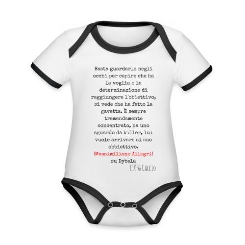 maglia110 dybala - Body da neonato a manica corta, ecologico e in contrasto cromatico