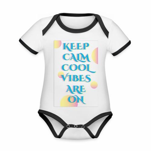 KEEP CALM VIBES - Organic Baby Contrasting Bodysuit