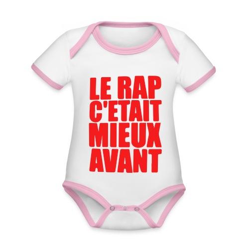 Le rap c'était mieux avant - Body Bébé bio contrasté manches courtes