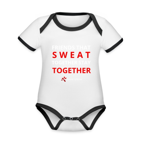 Friends that SWEAT together stay TOGETHER - Baby Bio-Kurzarm-Kontrastbody