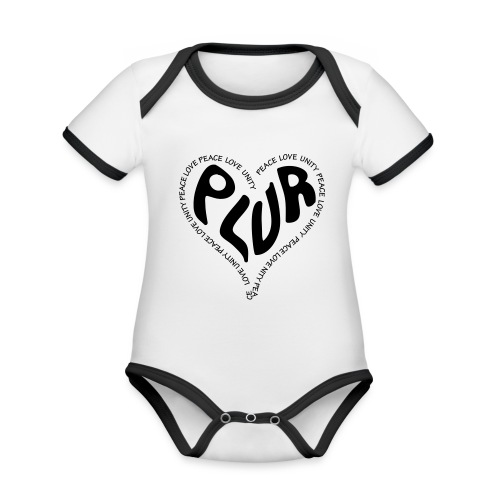 PLUR Peace Love Unity & Respect ravers mantra in a - Organic Baby Contrasting Bodysuit