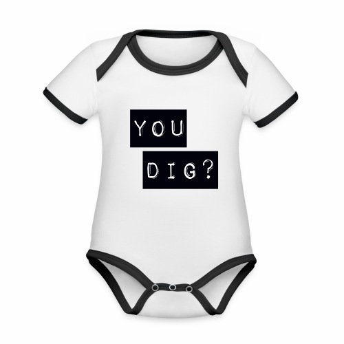 You Dig - Organic Baby Contrasting Bodysuit