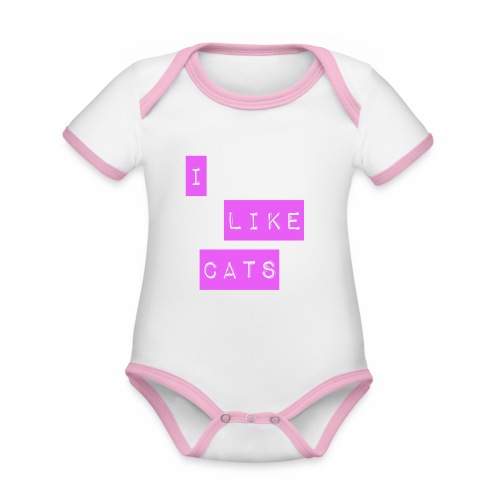 I like cats - Organic Baby Contrasting Bodysuit