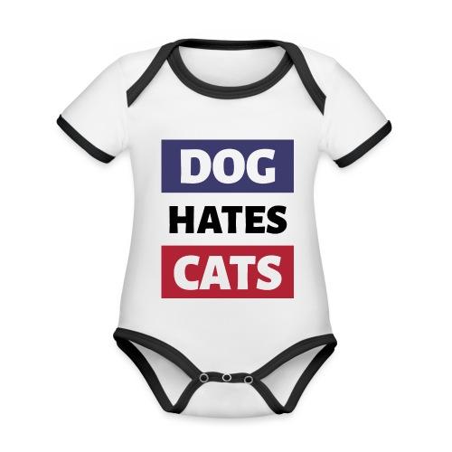 Dog Hates Cats - Baby Bio-Kurzarm-Kontrastbody