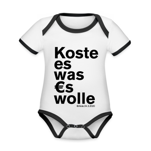 Koste es was es wolle - Baby Bio-Kurzarm-Kontrastbody