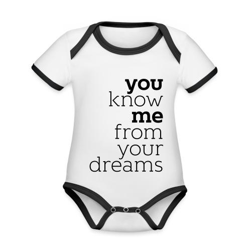 you know me from your dreams - Baby Bio-Kurzarm-Kontrastbody